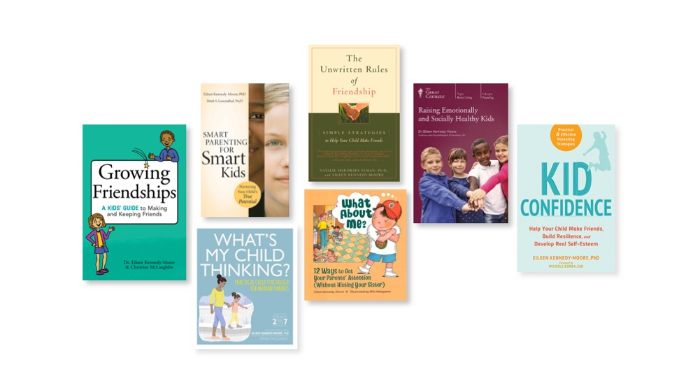 books for parents and kids by Eileen Kennedy-Moore, PhD